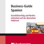 Business-Guide Spanien Handbuch für Geschäfte in Spanien von Karl Lincke Mariscal Abogados